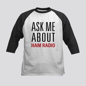 Ham Radio - Ask Me About - Kids Baseball Jersey