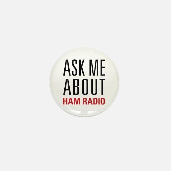 Ham Radio - Ask Me About - Mini Button