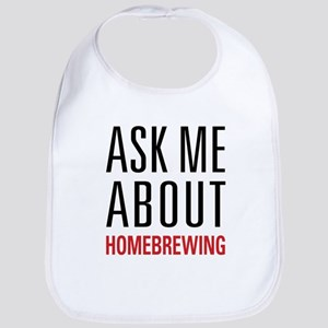 Homebrewing - Ask Me About - Bib