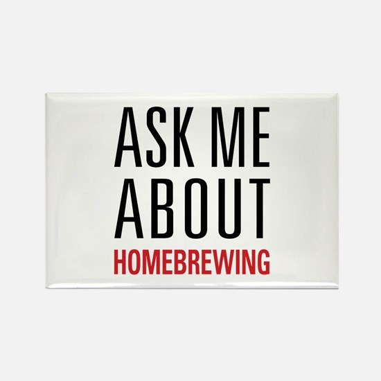 Homebrewing - Ask Me About - Rectangle Magnet