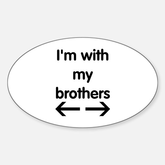 With My Brothers Sticker (Oval)