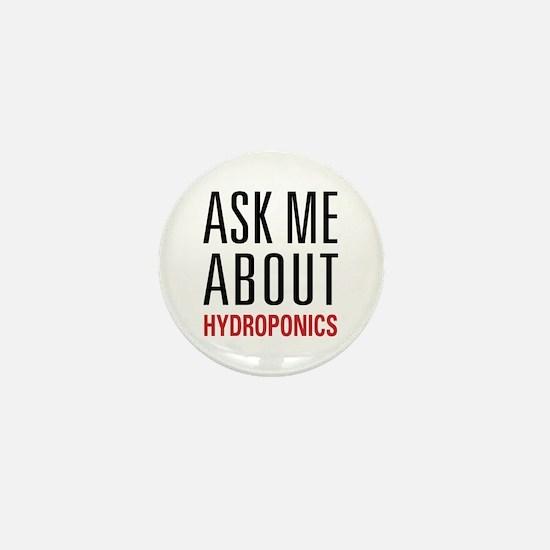 Hydroponics - Ask Me About - Mini Button