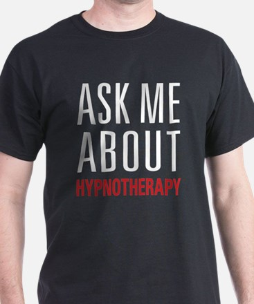 Hypnotherapy - Ask Me About - T-Shirt
