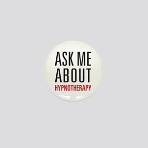 Hypnotherapy - Ask Me About - Mini Button