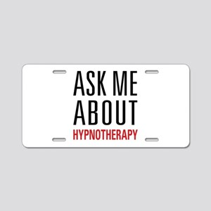 Hypnotherapy - Ask Me About Aluminum License Plate