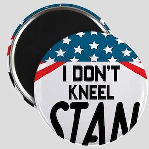 I Don't Kneel Magnets