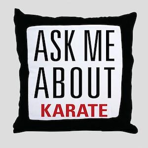Karate - Ask Me About - Throw Pillow