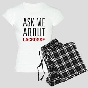 Lacrosse - Ask Me About - Women's Light Pajamas