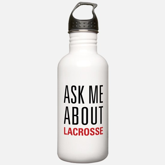 Lacrosse - Ask Me Abou Water Bottle
