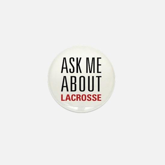 Lacrosse - Ask Me About - Mini Button