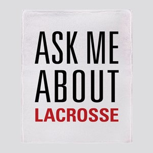 Lacrosse - Ask Me About - Throw Blanket