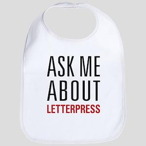 Letterpress - Ask Me About - Bib