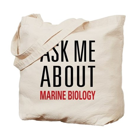 Marine Biology - Ask Me About - Tote Bag