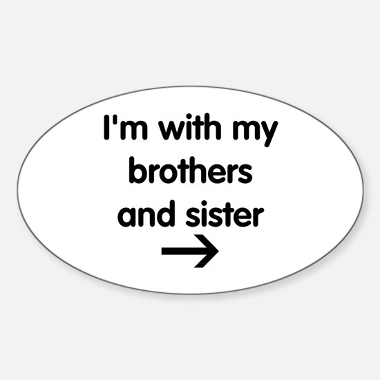 Brothers and Sister Sticker (Oval)