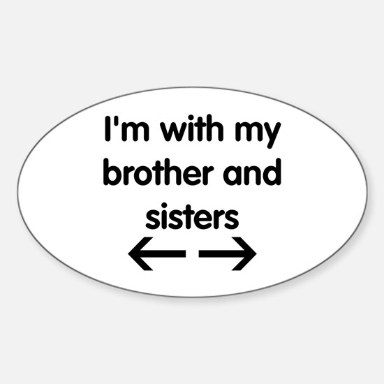 Brother and Sisters Sticker (Oval)