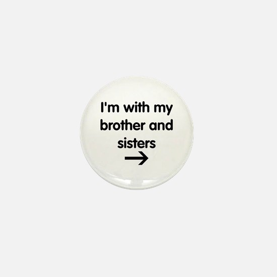 Brother and Sisters Mini Button