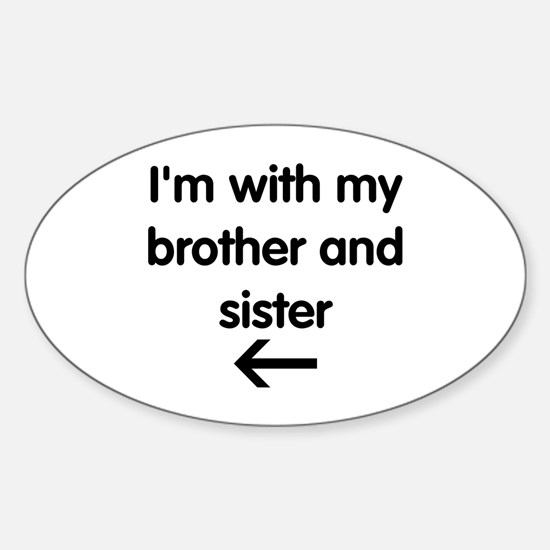 Brother and Sister Sticker (Oval)