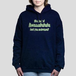 Mwaaaaahahaha Women's Hooded Sweatshirt