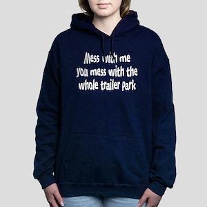 Mess with Me Women's Hooded Sweatshirt