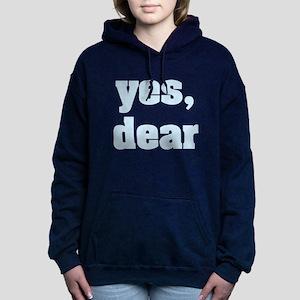 yes, dear Women's Hooded Sweatshirt