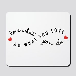 Do what you love Mousepad
