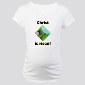 Christ is Risen Maternity T-Shirt