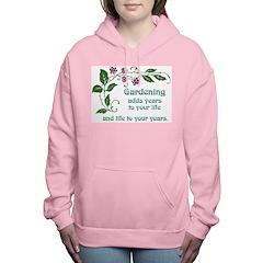 Gardening adds Years Women's Hooded Sweatshirt