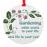 Gardening adds Years Round Ornament