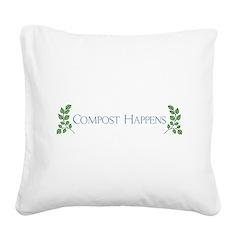 Compost Happens Square Canvas Pillow