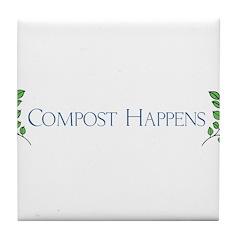 Compost Happens Tile Coaster