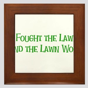 I Fought the Lawn Framed Tile
