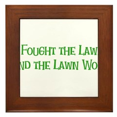 I Fought the Lawn Framed Tile