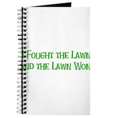 I Fought the Lawn Journal
