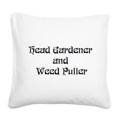 Head Gardener Square Canvas Pillow