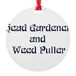 Head Gardener Round Ornament