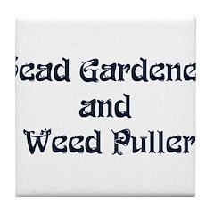 Head Gardener Tile Coaster