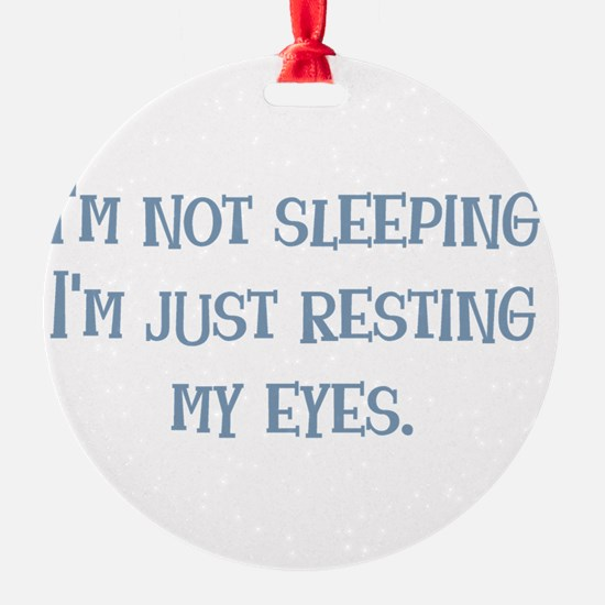 Resting My Eyes Ornament