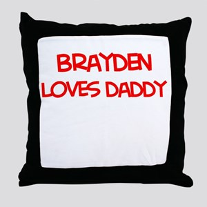 Brayden Loves Daddy Throw Pillow
