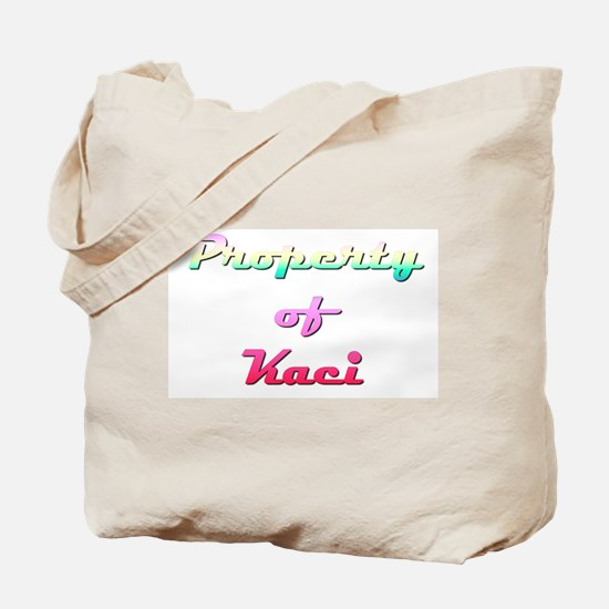 Property Of Kaci Female Tote Bag