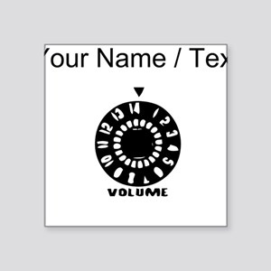 Custom Full Volume Sticker