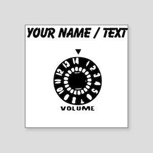 Custom Full Volume Sticker