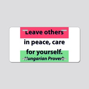 Leave Others In Peace Aluminum License Plate
