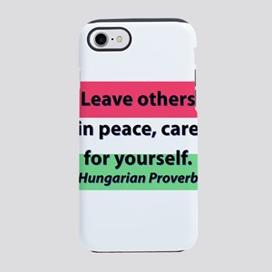 Leave Others In Peace iPhone 7 Tough Case