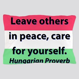 Leave Others In Peace Pillow Case