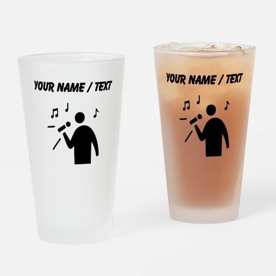 Custom Man Singing Drinking Glass