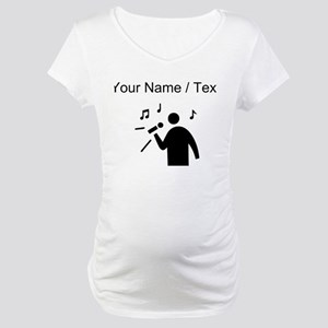 Custom Man Singing Maternity T-Shirt