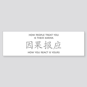 How You React Is Yours Bumper Sticker
