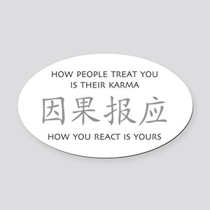 How You React Is Yours Oval Car Magnet