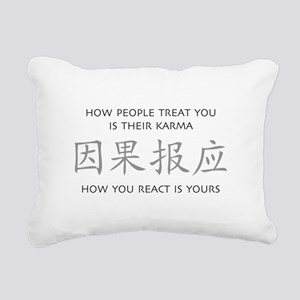 How You React Is Yours Rectangular Canvas Pillow