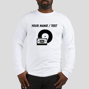 Custom Cassette And Record Long Sleeve T-Shirt
